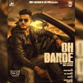 Oh Bande By Dilraj Dhillon New Punjabi Songs