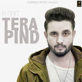 Tera Pind New Punjabi Songs