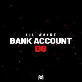 Bank Account (Dedication 6)