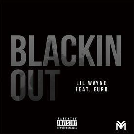 Blackin Out (Dedication 6)