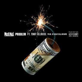 Problem f. Tdot illDude (prod. Beat Billionaire)