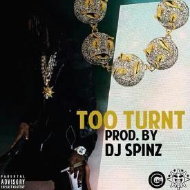 TT (Too Turnt) [Prod By. Metro Boomin x DJ Spinz]