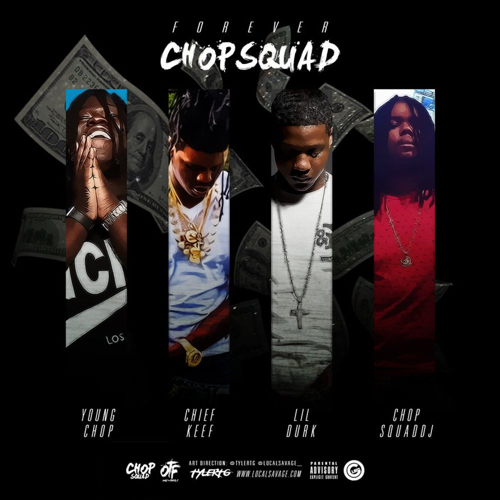 Forever Chopsquad by Chief Keef & Lil Durk, from