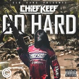 Go Harder (Prod By Chief Keef)