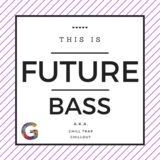 Glut It - #25 • Future Bass • Ms.Poppy P Cover Art