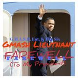 Gmash Lieutnant - Farewell(To My President) Prod. By: MikeWillMadeIt Cover Art