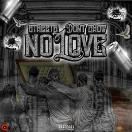 BMORE UNDERRATED - NO LOVE Cover Art