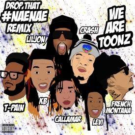 Drop That Nae Nae (Remix)