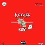 Gold Rollie Boddie - Success Over Rest  Cover Art