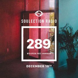 Soulection Radio Show #289 ft. SoSuperSam