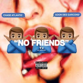 "CHASE ATLANTIC- ""NO FRIENDS"" V2"
