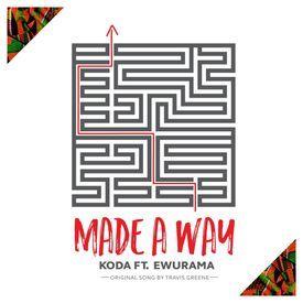 Made a Way