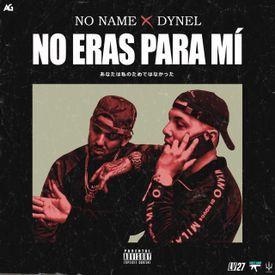 No Eras Para Mi (Wanted You) (Spanish Remix)