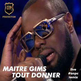Tout Donner (Live #ONPC Remix by GP Production)