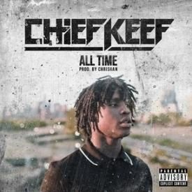 Chief Keef Ft. KeepStackZ - All Time (FreeStyle)