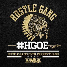 Hustle Gang Business (Feat. Ra Ra, Tokyo, T.I. & B.o.B)