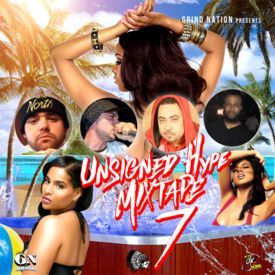 The Grind Nation Unsigned Hype Mixtape Vol. 7