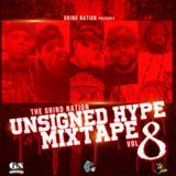 Grind Nation - The Grind Nation Unsigned Hype Mixtape Vol. 8 Cover Art