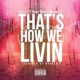 That's How We Livin' (Feat. Snoop Dogg & Warren G)