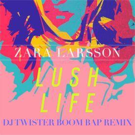 Lush Life (Dj Twister Boom Bap Remix)