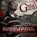 G'sta - Blood, Sweat & Redemption: The Chronicles Of G'sta G Cover Art