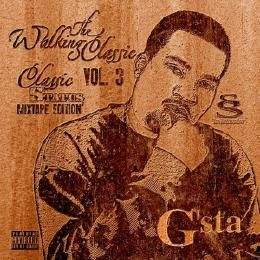 G'sta - The Walking Classic Vol.3 (Classic Status Mixtape Edition) Cover Art