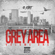 GREY AREA VOL 1