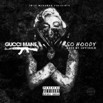 Gucci Mane - So Hoody (Dirty) Cover Art
