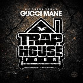 Gucci Mane - Trap House 4  Cover Art