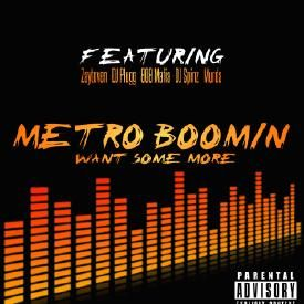 Want Some More (Prod By Metro Boomin & Zaytoven)