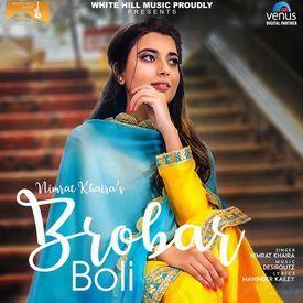 Latest punjabi song - Nimrat Khaira - Brobar Boli
