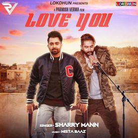 Love You - Sharry Maan - Bhangra song