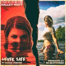 Never Safe