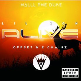Lil Jon Feat. Offset & 2 Chainz - Alive (remix by Halll The Duke)