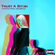 Trust A Bitch (Vocal Chopp)