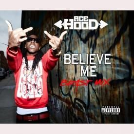 Believe Me (Remix)