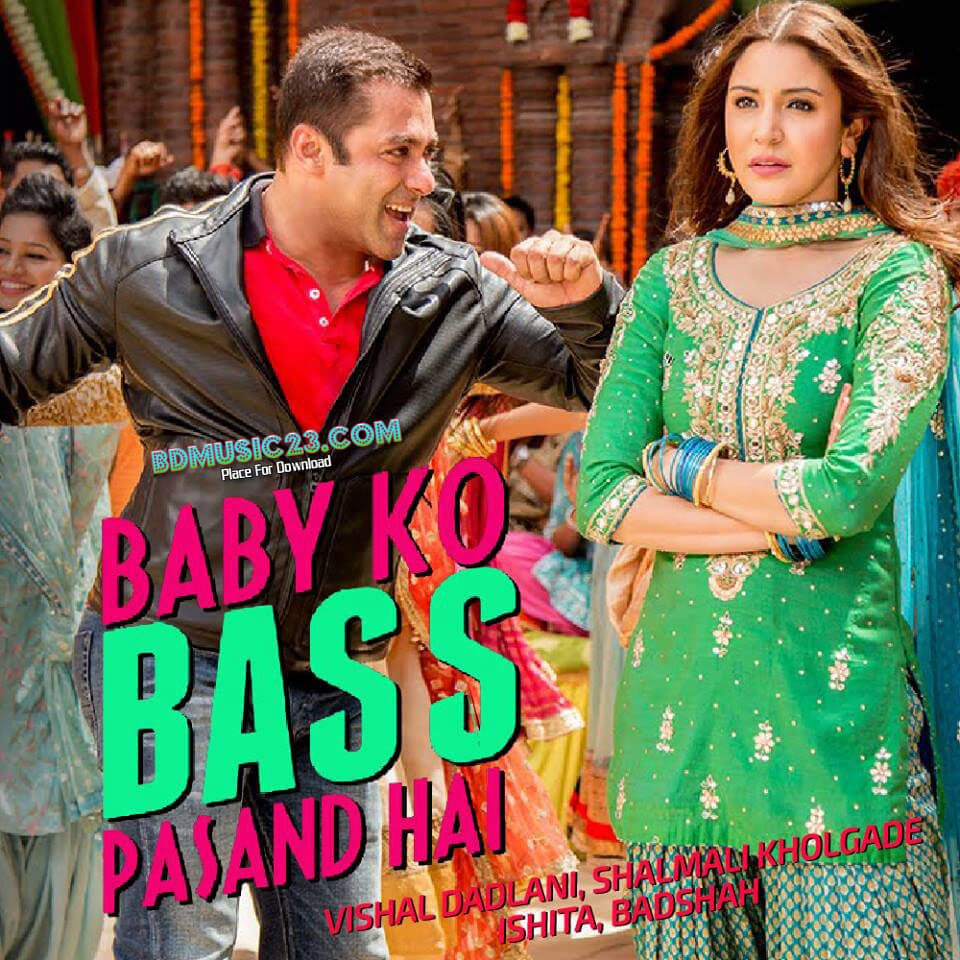 Baby Ko Bass Pasand Hai-Badshah(Sultan) Download Mp3