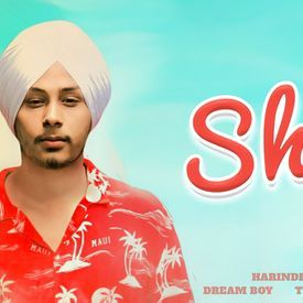 Shy Harinder Samra Dreamboy New Punjabi Song 2018