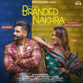 Branded Nakhra