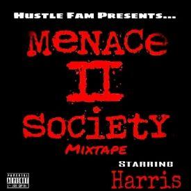 Harris - Menace 2 Society Mixtape Cover Art