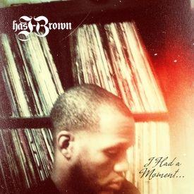 hasHBrown | Jett I Masstyr - I Had a Moment [EP] Cover Art