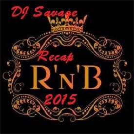 2015 R&B Recap Mixtape