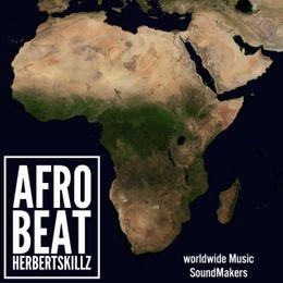Herbertskillz SoundMakers - Africa Dance Afro Beat