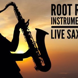 Root Reggae Instrumental with Live Saxophone