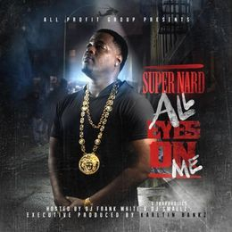 """HipHopOnDeck.com - """"All Eyes On Me"""" [Hosted by DJ Frank White, DJ Smallz, Trap-A-Holics] Cover Art"""