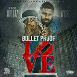 "HipHopOnDeck.com - ""Bullet Proof Love"" Cover Art"