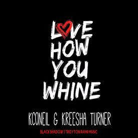 """""""LOVE HOW YOU WHINE"""""""