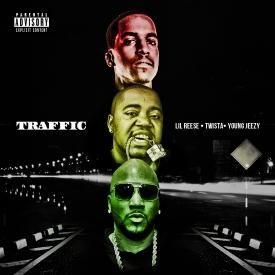 Traffic (Remix) Jeezy Reese Twista