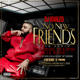 No New Friends Ft. Drake, Rick Ross & Lil Wayne