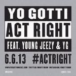 HHS1987 - Act Right Ft. Young Jeezy & YG Cover Art